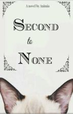 Second to None (werewolf story) by Animia