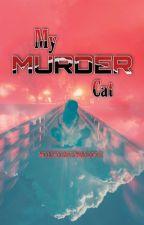 My Murder Cat by MidnightMarine