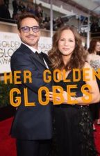 Her Golden Globes (A Robert Downey Jr and Susan Downey FanFiction) by sophie689