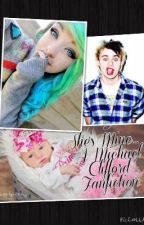 She's Mine... - A Michael Clifford Fanfiction by irwinxx5sos