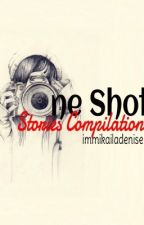 One Shot Stories Compilation ❤ by immikailadenise