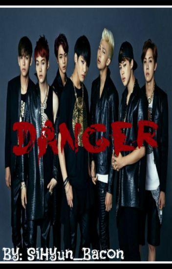 Danger (A BTS FanFiction)