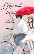 Gặp anh trong chiều mưa by Himasurin