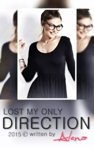 Lost my only Direction || ② [Part 1] »ON HOLD! by minicupcake2411