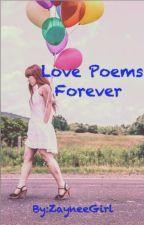Love Poems Forever by ZayneeGirl