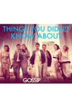 Things you didn't know about Gossip Girl by 80slangdon