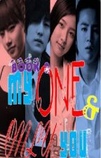 MY ONE AND ONLY YOU  PART 2 by sayonara_chinji