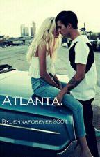 Atlanta. #Wattys2016 by jennaforever2001
