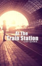 At The Train Station (Short Story) by xarisavee