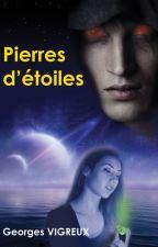 Pierres d'étoiles (Prix Wattys 2016) by GeorgesVigreux