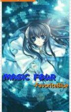 Magic Four by GoThatWayGwenny