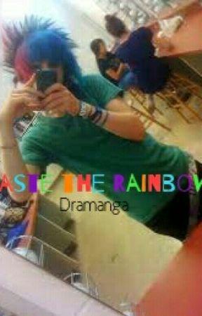 Taste The Rainbow by Dramanga