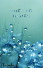 Poetic Blues by Ruyaa12