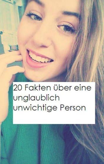 20 Fakten über eine unglaublich unwichtige Person