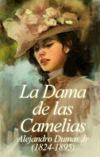 La dama de las Camelias- Alejandro Dumas