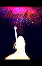 Reach me by MartaJovanovi