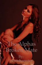 The Alphas Broken Mate by petriehamster