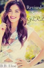 Revised-Song Girl (One Direction) *WILL NO LONGER BE UPDATED by booksbyelise