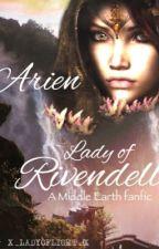 Arien, Lady of Rivendell by x_ladyoflight_x