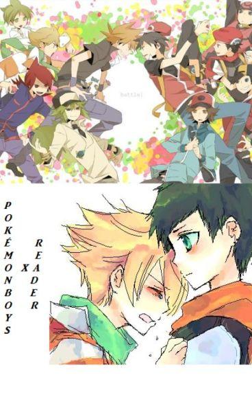 Pokemon Boys x Reader