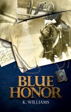Blue Honor by KellyWilliams701