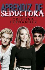 Aprendiz de seductora by crisazu_24