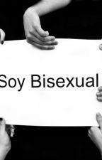 La Verdad de ser Bisexual by Allisoons