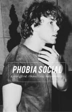 phobia social :: a.i {slow updates} by staywillyou