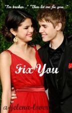 Fix You (Jelena) by heartsocolds