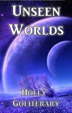 Unseen Worlds: SciFi Challenges by HollyGoliterary