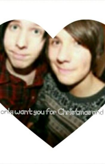 I only want you for Christmas and forever ... (A phanfic)