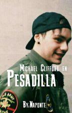 Pesadilla {Michael Clifford} by Naponte_