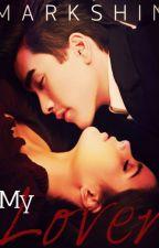 My lover by Markshin