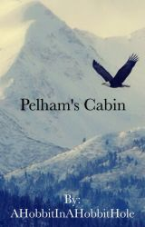 Pelham's Cabin by NotAGirlJustAHolden