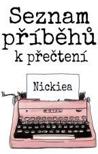 Seznam příběhů, které stojí za přečtení by Nickiea