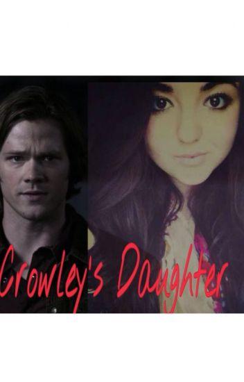 Crowley's Daughter (Sam Winchester~ Supernatural) - sammysgirl_