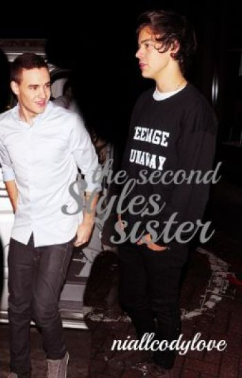 The Second Styles Sister {Liam Payne Fan Fiction}