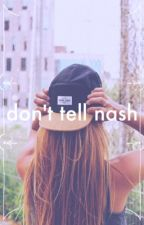 Don't Tell Nash by rachmisa