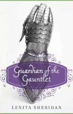 Guardian of the Gauntlet by LenitaGraves