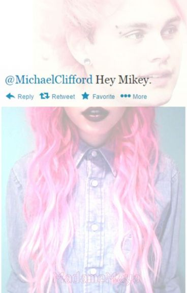 Hey Mikey ☞ Twitter (Michael Clifford)