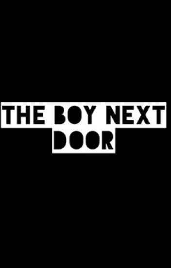 The Boy Next Door || l.r.h