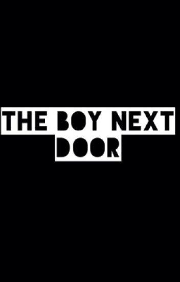 The Boy Next Door || l.r.h