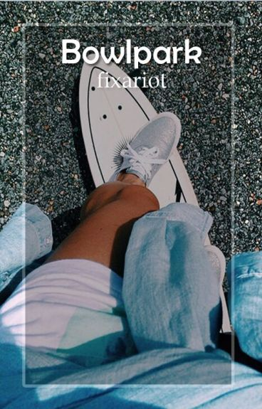 bowlpark ➳ m.c