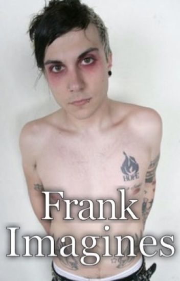 Frank Imagines.