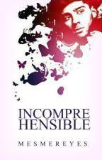 Incomprehensible [Zayn] by mesmereyes