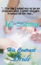 His Contract Bride by MJ_Cristine