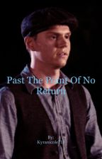 Past the Point of No Return ||Jimmy Darling - Completed by Kyranicole713