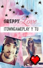 Creppylove  (itowngameplay y tu) by Swagy526