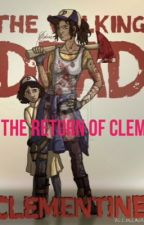 Deadly Love 2: The Return Of Clem by mlandey