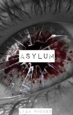 Asylum by liamrhodes10